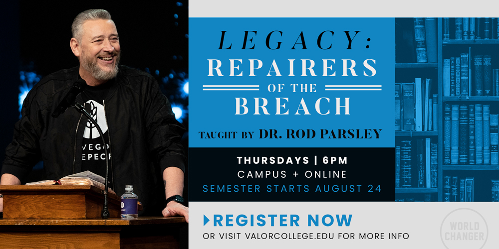 Legacy: Repairers of the Breach